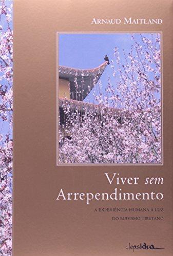 Viver Sem Arrependimento, livro de Arnaud Maitland