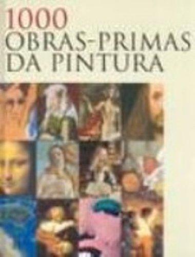 1000 obras-primas da pintura, livro de Victoria Charles, Joseph Manca, Megan McShane, Donald Wigal