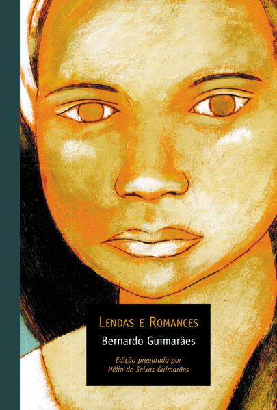 LENDAS E ROMANCES, livro de BERNARDO GUIMARÃES