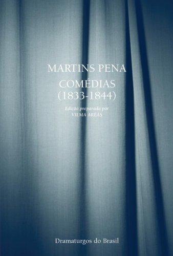 COMÉDIAS (1833-1844), livro de PENA, MARTINS / ORGANIZADORA: ARÊAS, VILMA