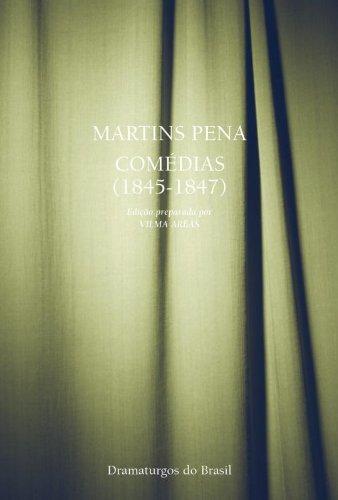 COMÉDIAS (1845-1847), livro de PENA, MARTINS / ORGANIZADORA: ARÊAS, VILMA