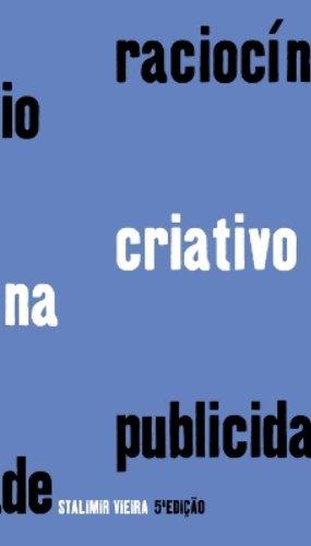 RACIOCÍNIO CRIATIVO NA PUBLICIDADE, livro de STALIMIR VIEIRA