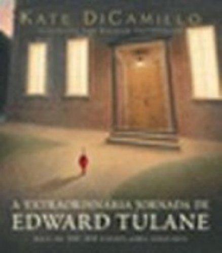 EXTRAORDINÁRIA JORNADA DE EDWARD TULANE, A, livro de DICAMILLO, KATE