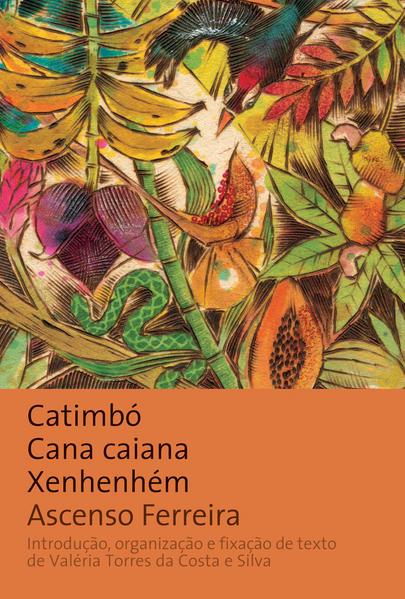 CATIMBÓ CANA CAIANA XENHENHÉM, livro de FERREIRA, ASCENSO