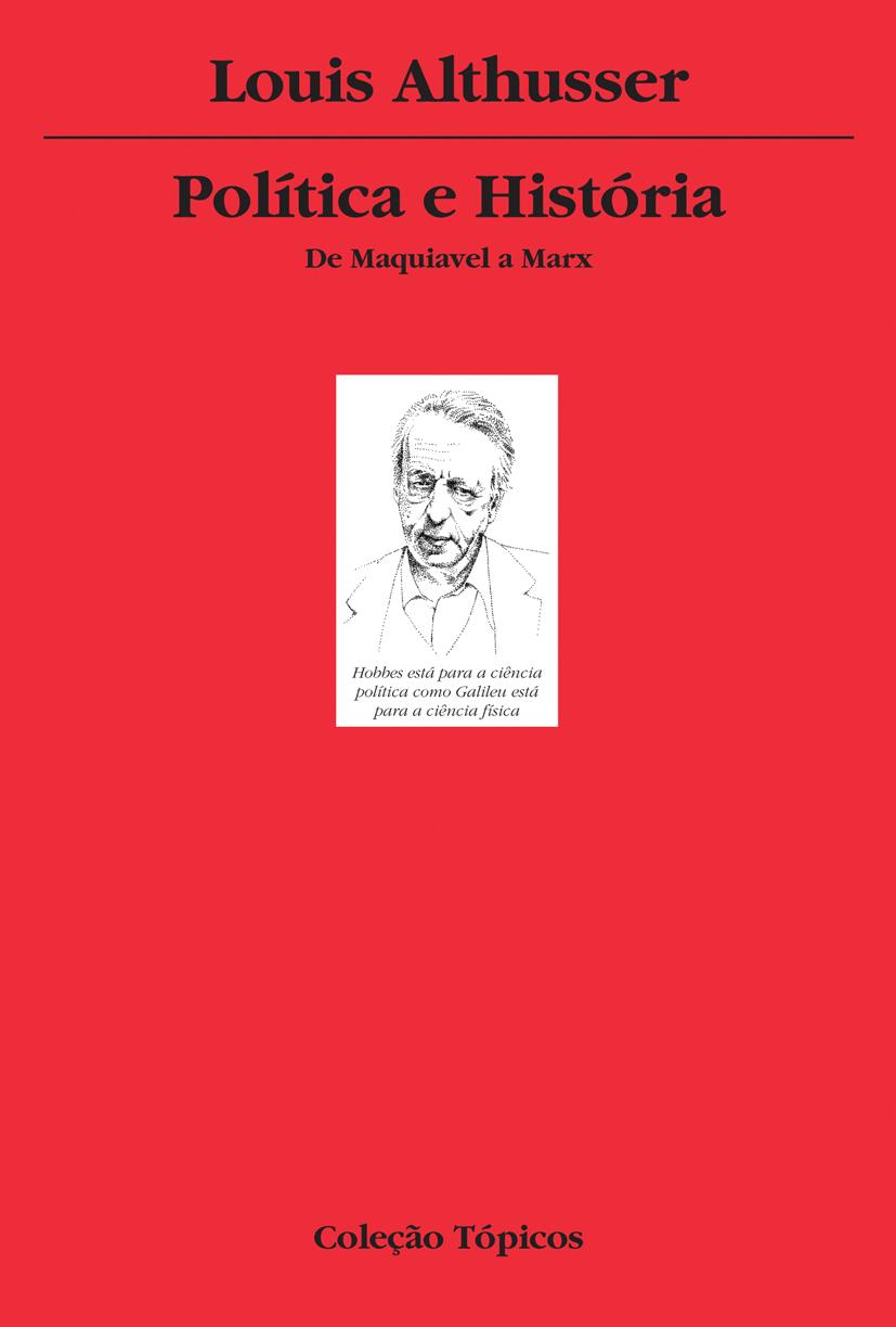 Política e história: de Maquiavel a Marx, livro de Louis Althusser