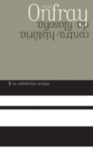 Contra-história da filosofia 1, livro de Michel Onfray