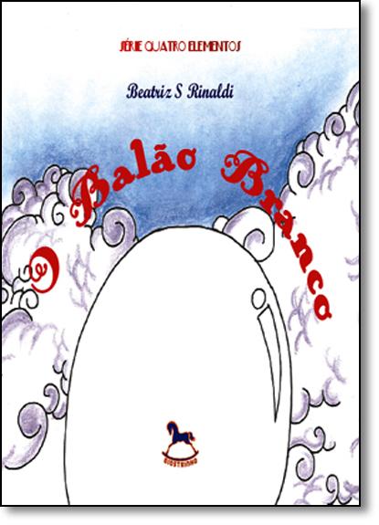 Balão Branco, O, livro de Beatriz S. Rinaldi