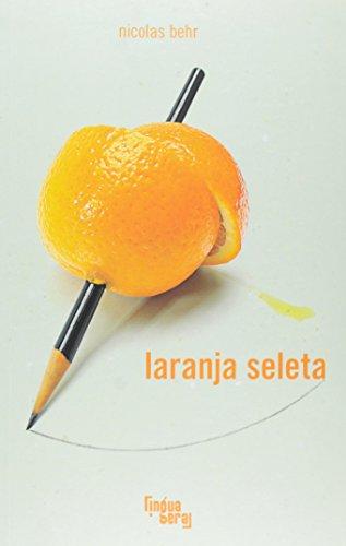 Laranja Seleta, livro de Nicolas Behr