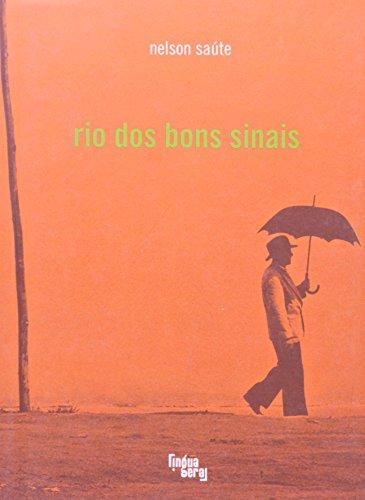 Rio Dos Bons Sinais - Coleção Ponta-de-lanca, livro de Saúte Nelson