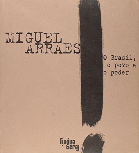 O Brasil Povo E O Poder - Coleção Lingua De Fogo, livro de Miguel Arraes