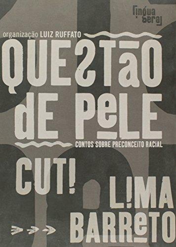 Questão de Pele, Contos Sobre Preconceito Racial, livro de Luiz Ruffato