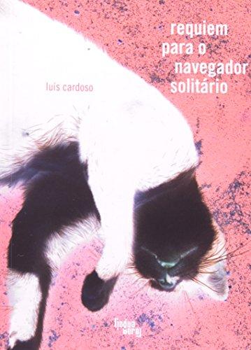 Requiem Para O Navegador Solitário, livro de Luís Cardoso