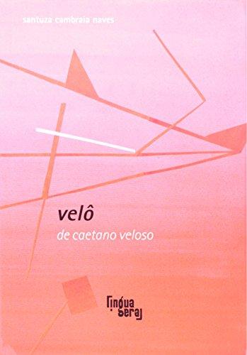 Velô - Coleção Língua Cantada, livro de Santuza Cambraia Naves