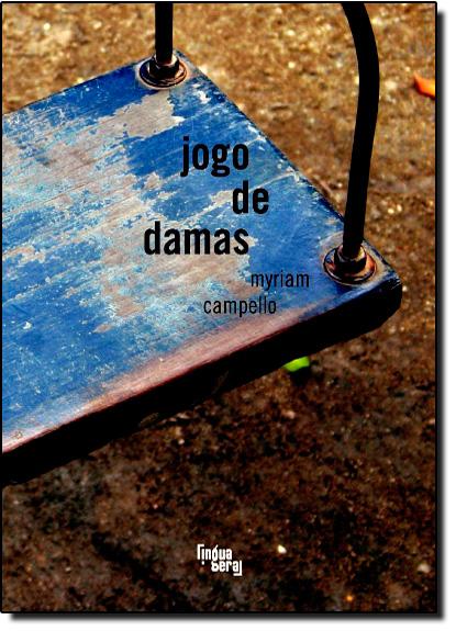 Jogo de Damas, livro de Myriam Campello