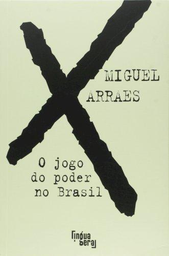 O jogo do poder no Brasil, livro de Miguel Arraes