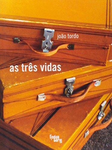 As Três Vidas, livro de João Tordo
