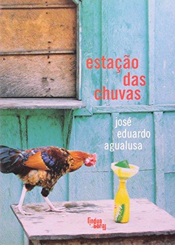 Estação Das Chuvas, livro de José Eduardo Agualusa