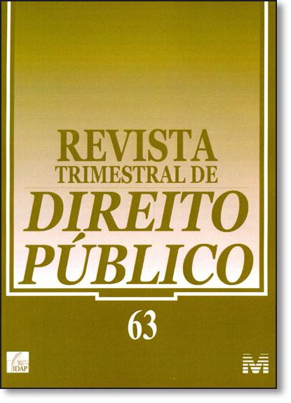 Revista Trimestral de Direito Público - Nº 63, livro de Equipe Malheiros