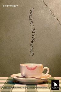 Conversas de Cafetinas, livro de Sérgio Maggio
