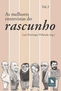 As melhores entrevistas do Rascunho, livro de Luís Henrique Pellanda