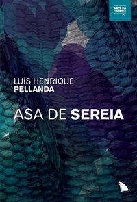 Asa de Sereia, livro de Luiz Henrique Pellanda