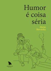 Humor é coisa séria, livro de Slavutzky, Abrão