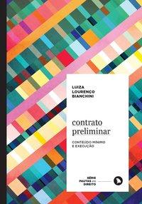 Contrato Preliminar. Conteúdo mínimo e execução, livro de Lourenço Bianchini, Luiza