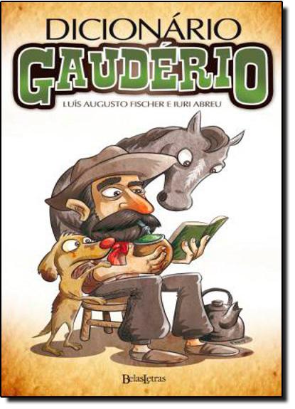 Dicionário Gaudério, livro de Iuri Abreu
