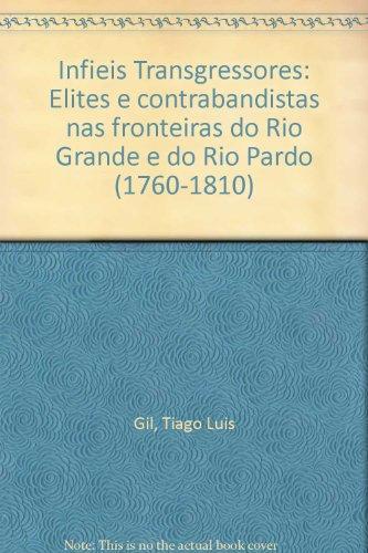 INFIÉIS TRANSGRESSORES, livro de Tiago Gil