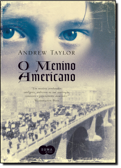 Menino Americano, O, livro de Andrew Taylor