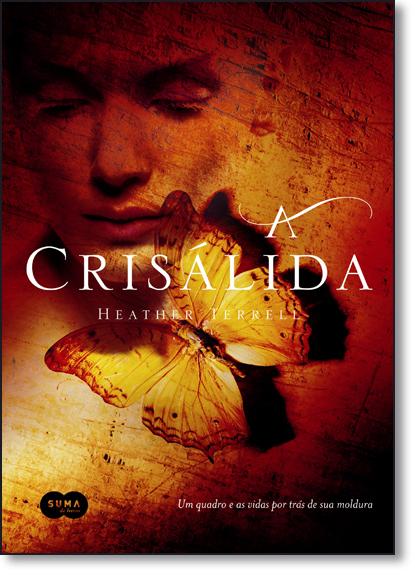 Crisálida, A, livro de Heather Terrell