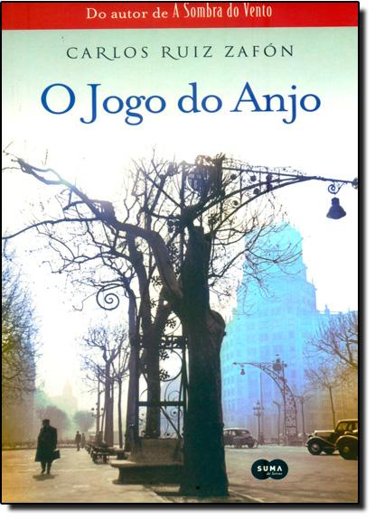 Jogo do Anjo, O, livro de Carlos Ruiz Zafón