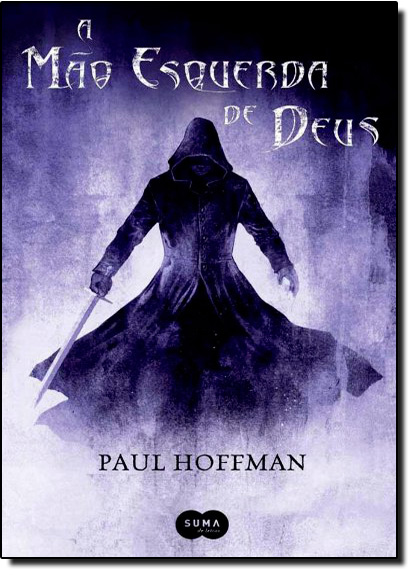 Mão Esquerda de Deus, A - Vol.1, livro de Paul Hoffman