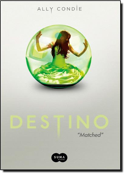 Destino, livro de Ally Condie