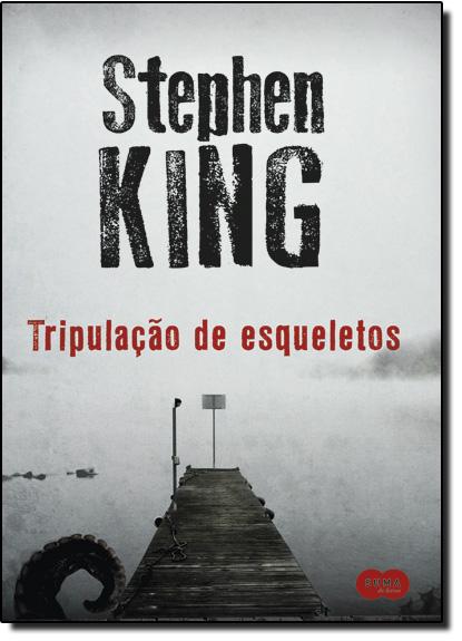 Tripulação de Esqueletos, livro de Stephen King