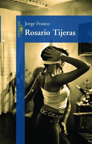 Rosario Tijeras, livro de Jorge Franco Ramos