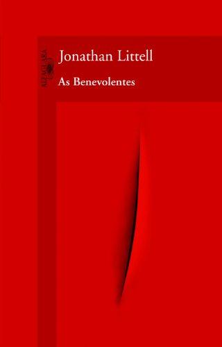 Benevolentes, As, livro de Jonathan Littell