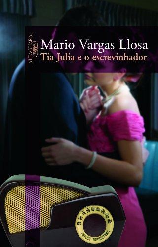 Tia Julia e o Escrevinhador, livro de Mario Vargas Llosa