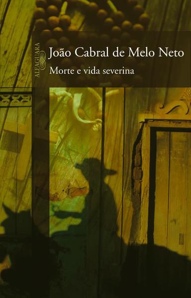 MORTE E VIDA SEVERINA, livro de MELO NETO , JOAO CABRAL DE