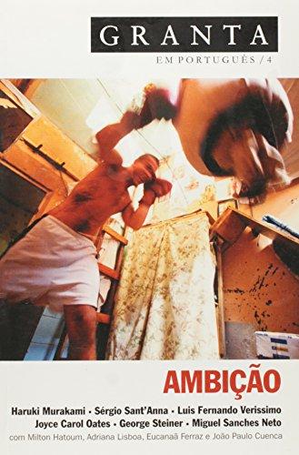 Granta 4 - Ambição, livro de Vários autores - Granta vol. 4