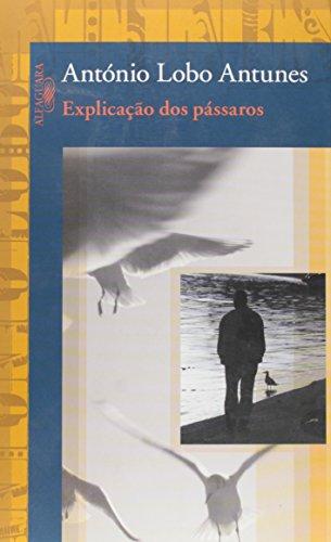 Explicação dos pássaros, livro de António Lobo Antunes