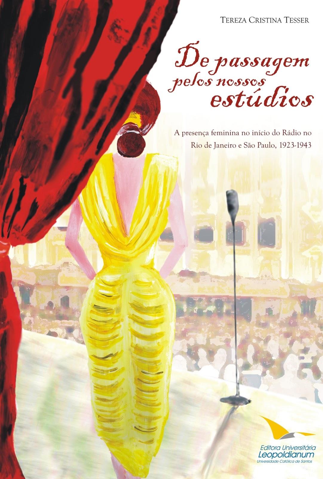 De Passagem Pelos Nossos Estudios, livro de Tereza Cristina Tesser