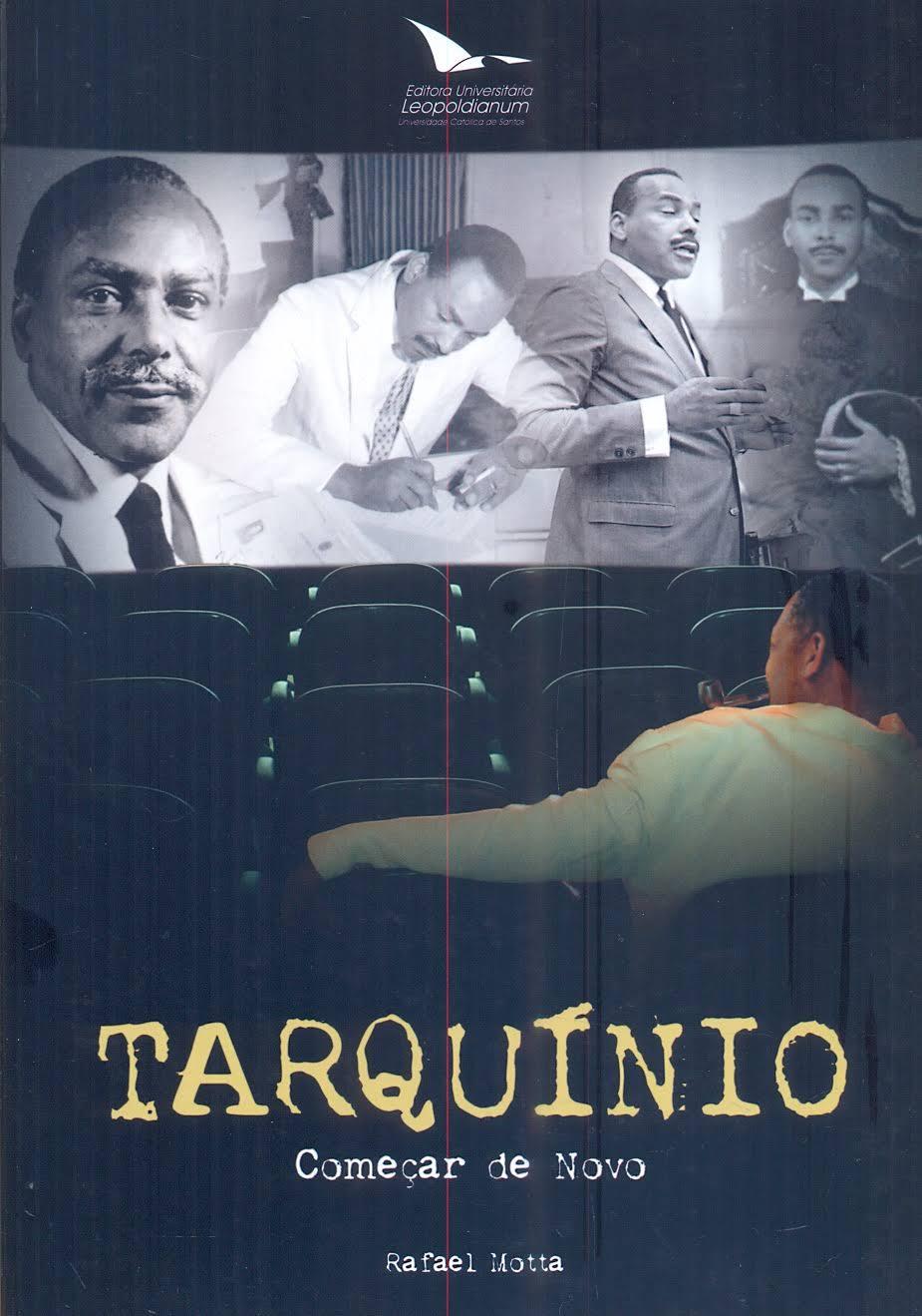 Tarquinio - Começar De Novo, livro de Rafael Motta