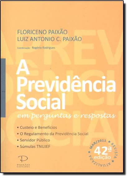 Previdência Social em Perguntas e Respostas, A, livro de Floriceno Paixao