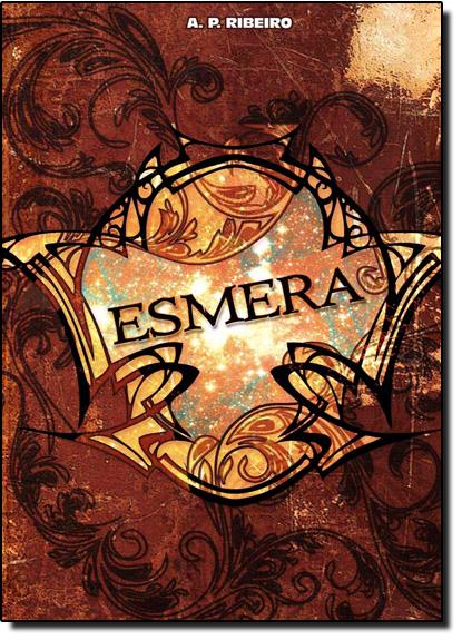Esmera, livro de A.P. Ribeiro