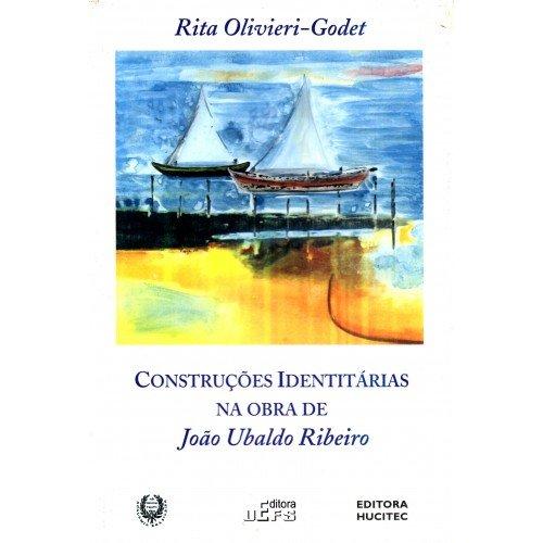 Construções Identitárias na Obra de João Ubaldo Ribeiro, livro de Rita Olivieri-Godet