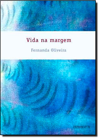 Vida na Margem, livro de Fernanda Oliveira