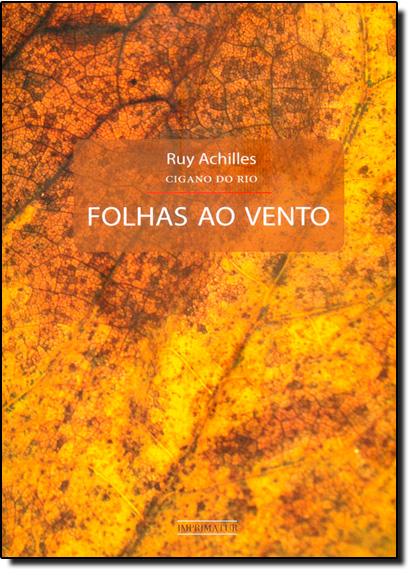 Folhas ao Vento, livro de Ruy Achilles (Cigano do Rio)
