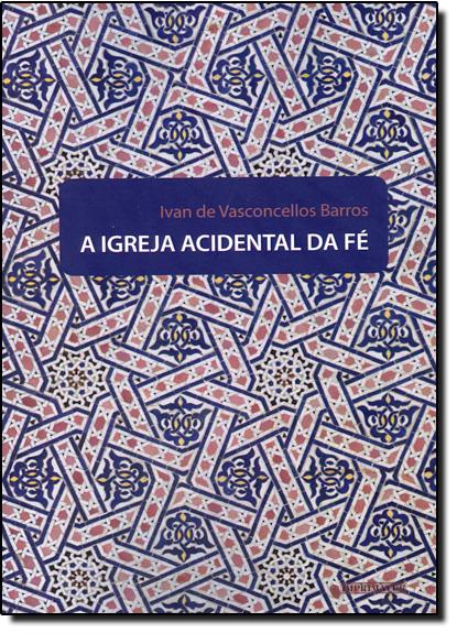 Igreja Ocidental da Fé, A, livro de Ivan de Vasconcellos Barros