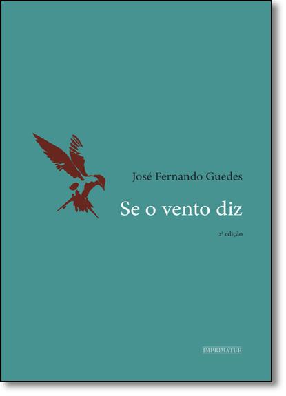 Se o Vento Diz, livro de José Fernando Guedes